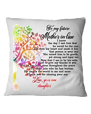 To My Future Mother-in-law Pillow Square Pillowcase front