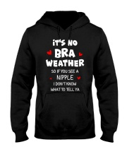 No Bra Weather Hooded Sweatshirt thumbnail