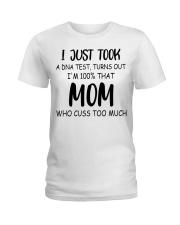 DNA test crazy mom cuss Ladies T-Shirt thumbnail