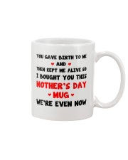 We're Even Now Mug front