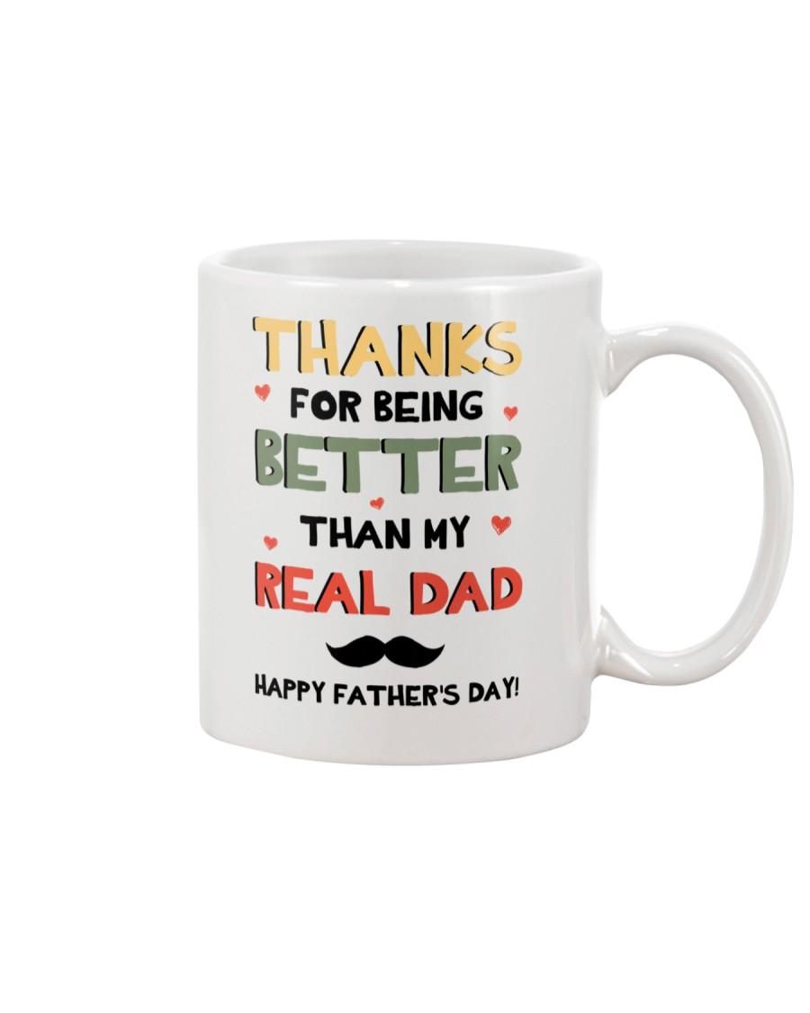 Better Than My Real Dad Mug