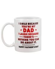 I Smile Because You're My Dad Mug back