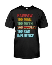 Pawpaw Legend Bad Influence Classic T-Shirt front