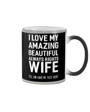 Love always rights wife Color Changing Mug thumbnail