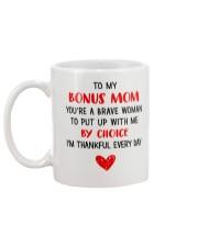 Bonus Mom Put Up With By Choice Mug back