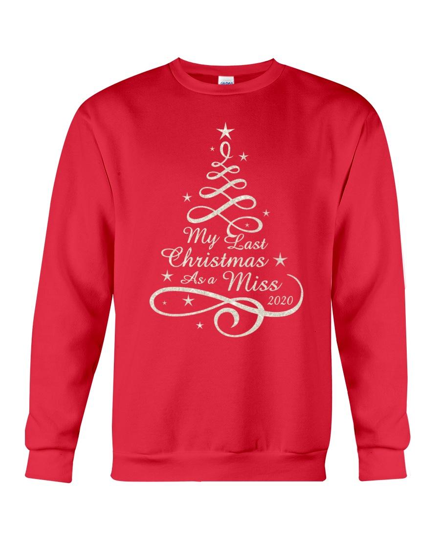 Last Christmas As Miss Crewneck Sweatshirt