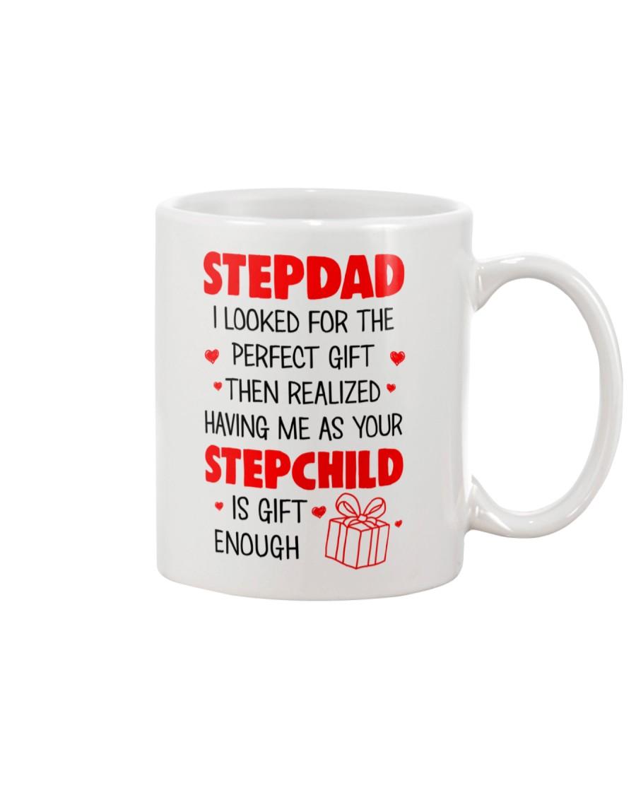 Your Stepchild Is Gift Enough Mug
