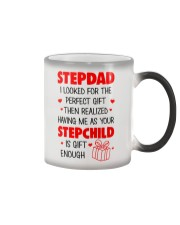 Your Stepchild Is Gift Enough Color Changing Mug thumbnail