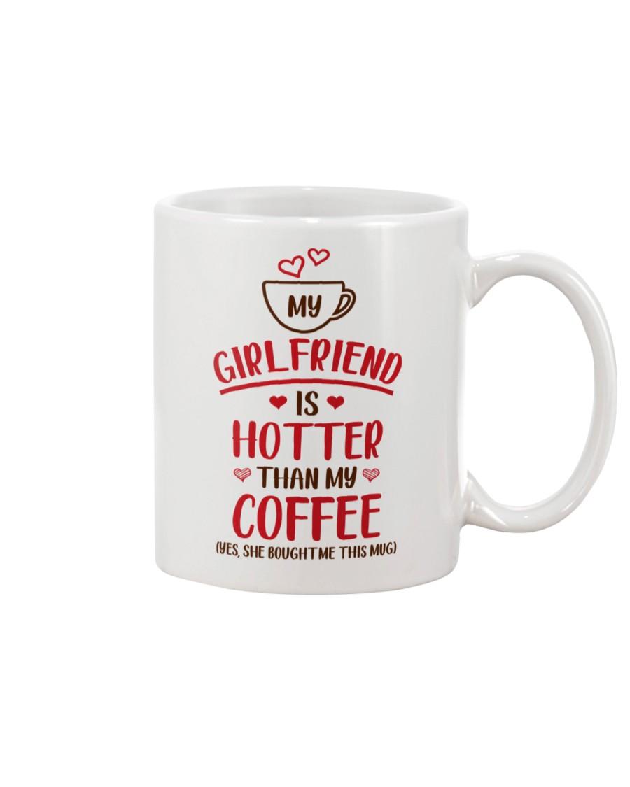 Girlfriend Hotter Than Coffee Bought Mug