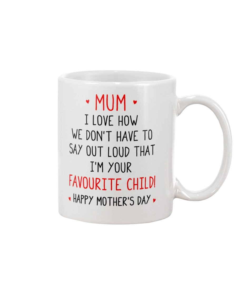 Your Favourite Child Mug