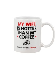 My Wife Is Hotter Mug front