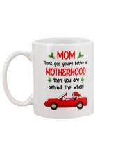 You're Better At Motherhood Mug back