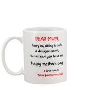 Mum At Least You Have Me Mug back