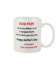 Mum At Least You Have Me Mug front