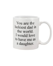 You Are The Luckiest Dad Mug front