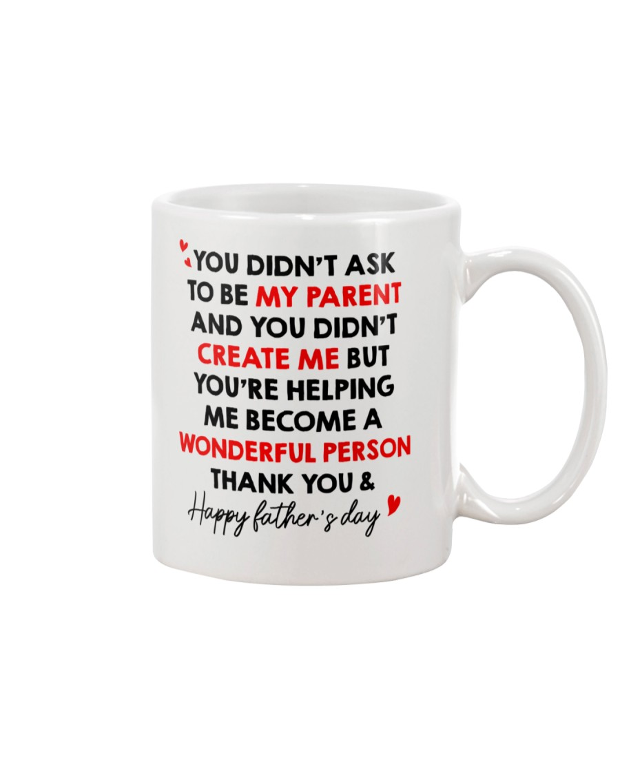 Didn't Ask To Be My Parent Mug