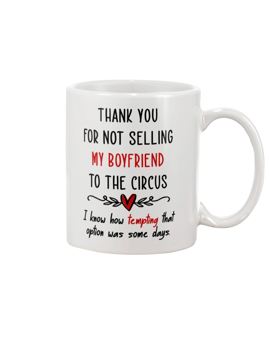 Thank For Not Selling My Boyfriend Mug