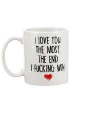 Love You The Most The End Fucking Win Mug back