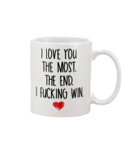 Love You The Most The End Fucking Win Mug front