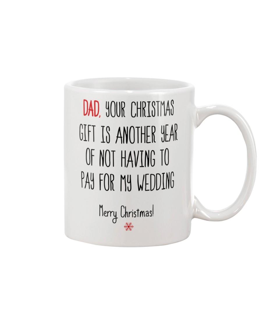 Dad your christmas gift Mug