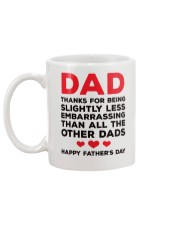 Less Embarrasing Than Other Dads Mug back
