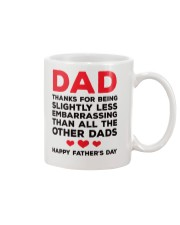 Less Embarrasing Than Other Dads Mug front