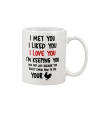 I Love You Because You Know How To Use Your Cock Mug front