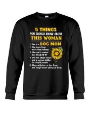 5 Things About Dog Mom Crewneck Sweatshirt thumbnail