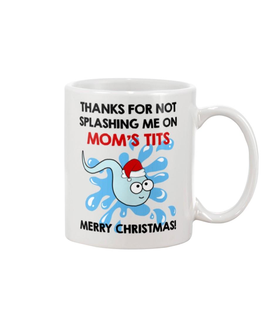 Not Splashing Me On Mom's Tits Mug