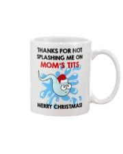 Not Splashing Me On Mom's Tits Mug front