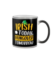 Irish Today Hungover Tomorrow Color Changing Mug tile