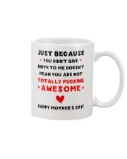 Didn't Give Birth Mug front