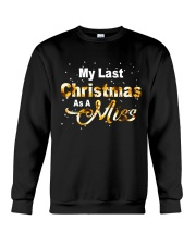 MY LAST CHRISTMAS AS A MISS Crewneck Sweatshirt front