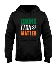 Drunk Wives Matter Hooded Sweatshirt thumbnail