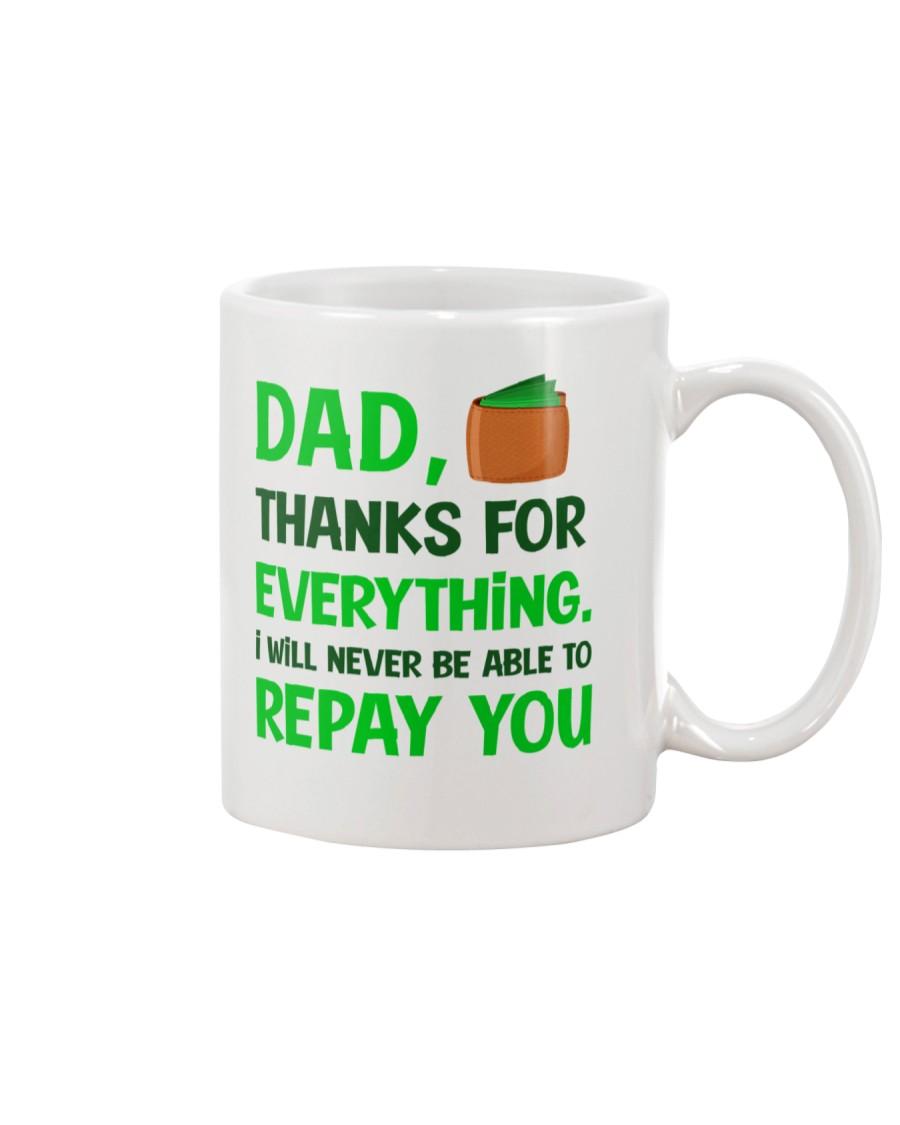 Never Be Able To Repay You Mug