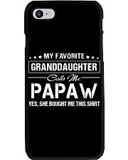 Favourite Granddaughter Calls Me Papaw Bought Phone Case thumbnail