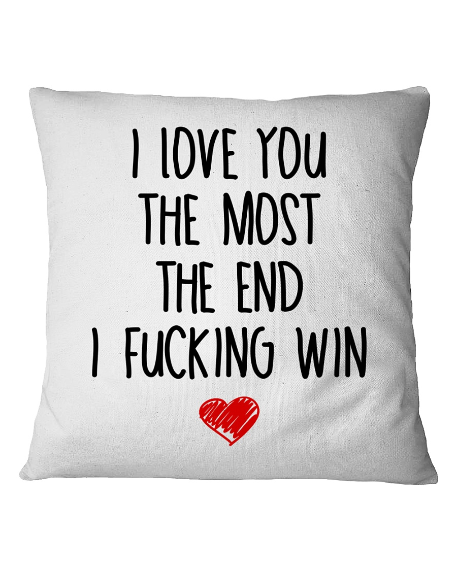 Love The Most The end  Square Pillowcase