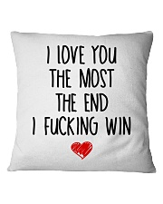 Love The Most The end  Square Pillowcase front