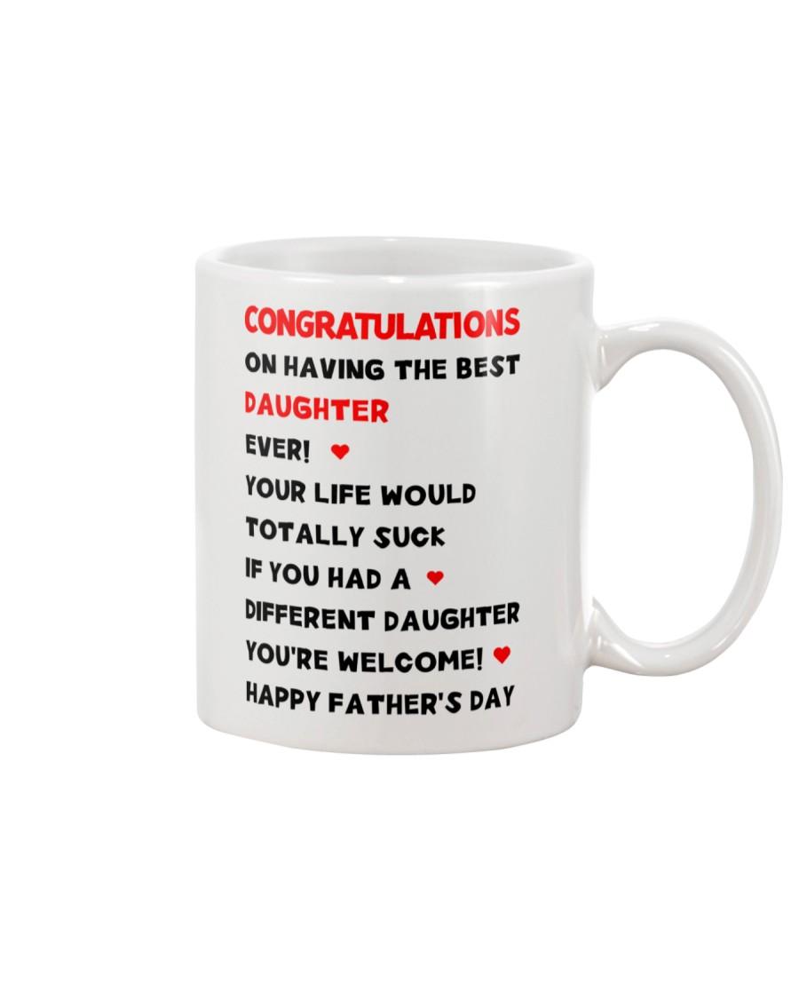 Dad Having Best Daughter Mug