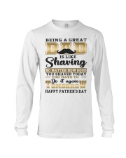 Being A Dad Is Like Shaving Long Sleeve Tee thumbnail