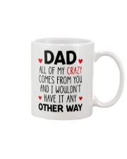 My Crazy Comes From You Mug front