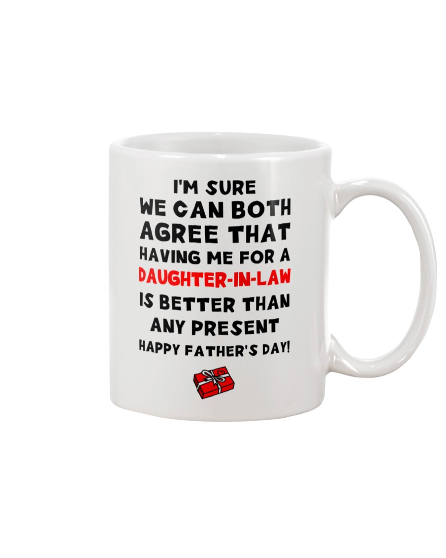 Having Me For Daughter-in-law Mug