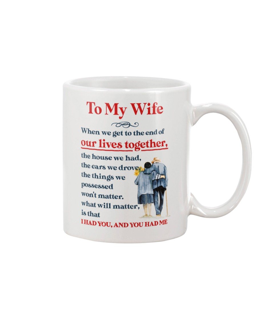 My Wife Get To The End Of Lives Mug