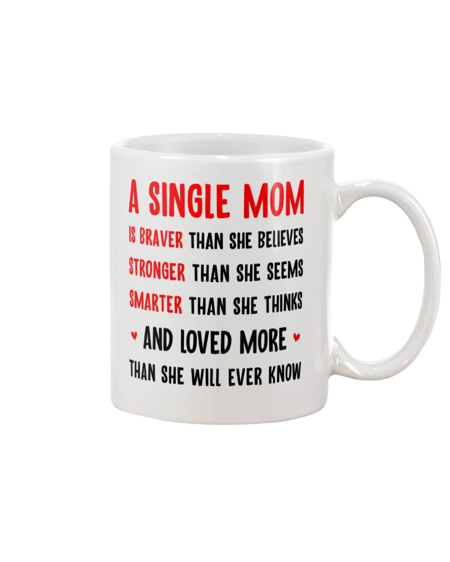 Single Mom Braver Stronger Smarter Mug