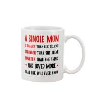 Single Mom Braver Stronger Smarter Mug front