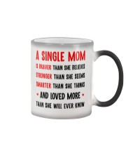 Single Mom Braver Stronger Smarter Color Changing Mug thumbnail
