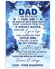 I Am Because You Are To Dad From Daughter 11x17 Poster front