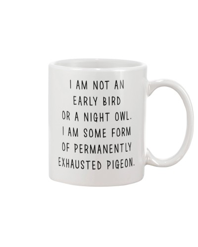 Not An Early Bird Or A Night Owl