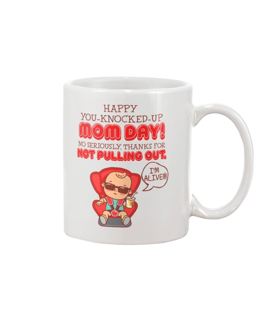 Happy You-knocked-up Mom Day Mug