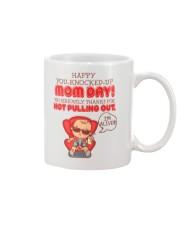 Happy You-knocked-up Mom Day Mug front